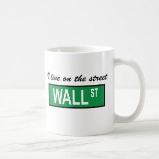 """""""I live on the street Wall St"""" Mug"""