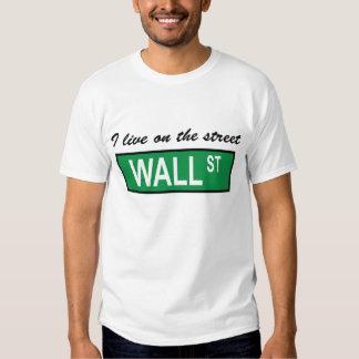 """I live on the street Wall St"" T-Shirt"