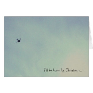I ll be home for Christmas Greeting Card
