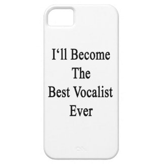 I ll Become The Best Vocalist Ever iPhone 5/5S Cover