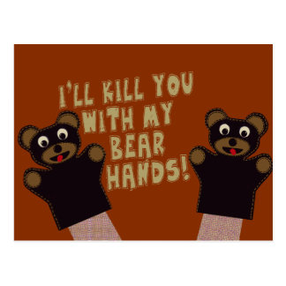 I ll Get You With My Bear Hands Post Cards