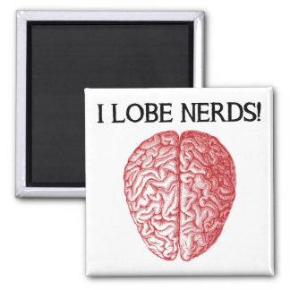 I Lobe Nerds Love Funny Fridge Magnet