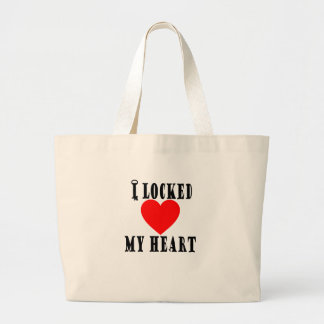 I LOCKED MY HEART VALENTINES FUNNY SHIRT . LARGE TOTE BAG