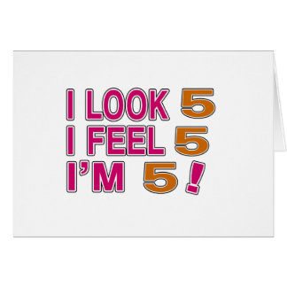 I Look And I Feel 5 Greeting Card