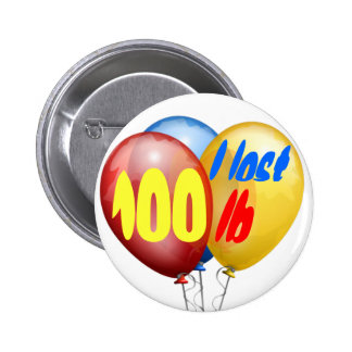 I lost 100 pounds 6 cm round badge