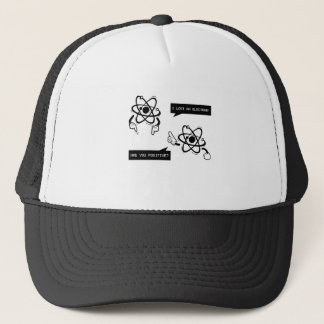I Lost An Electron Trucker Hat