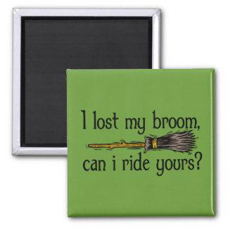 """I lost my broom..."" Square Magnet"