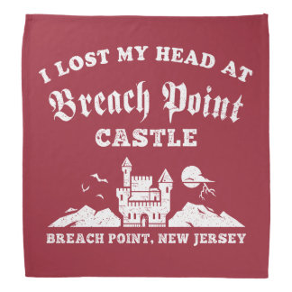 I Lost My Head at Breach Point Castle Do-rag