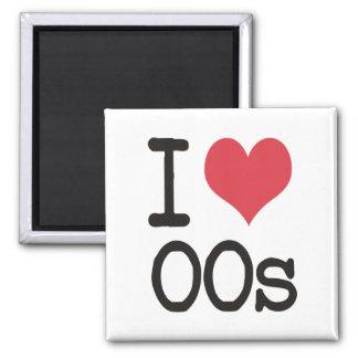 I Love 00s Products & Designs! Fridge Magnet