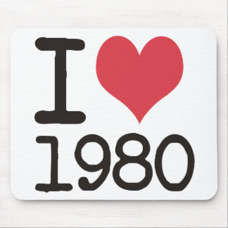 I Love 1980 Products & Designs! Mouse Pad