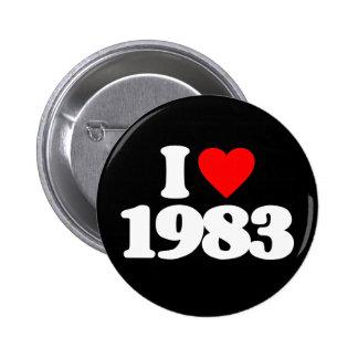 I LOVE 1983 6 CM ROUND BADGE