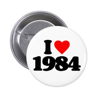 I LOVE 1984 PINBACK BUTTONS