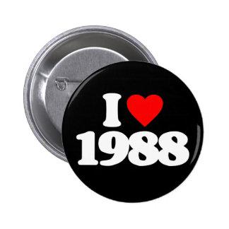 I LOVE 1988 6 CM ROUND BADGE