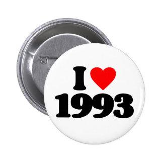 I LOVE 1993 6 CM ROUND BADGE