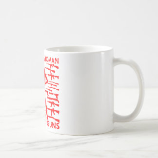 I Love 1 Woman And Lots Of Guns Coffee Mug