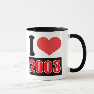 I love 2003 - Mugs