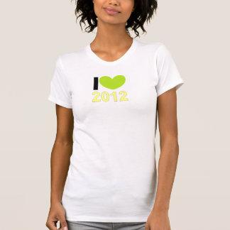 I love 2012 t shirts
