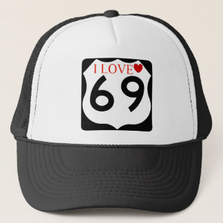 I love 69 trucker hat