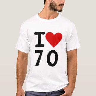 I love 70 T-Shirt
