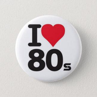 I love 80 6 cm round badge