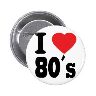 I Love 80 ´s 6 Cm Round Badge