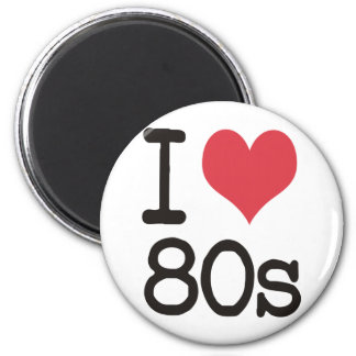 I Love 80s Products & Designs! Magnets