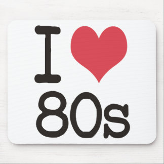 I Love 80s Products & Designs! Mouse Pads