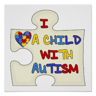 I Love a Child With Autism Poster
