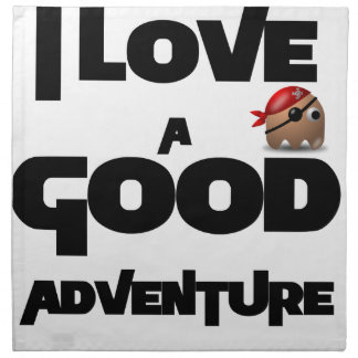 I Love A Good Adventure Napkin