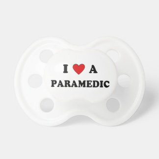 I Love A Paramedic Pacifiers