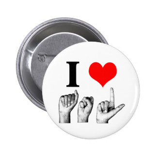 I Love A-S-L 6 Cm Round Badge