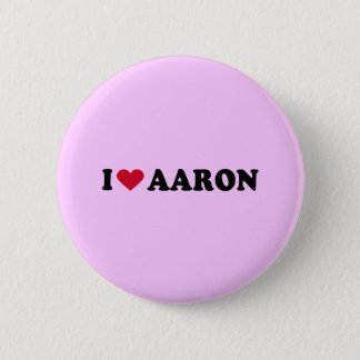 I LOVE AARON 6 CM ROUND BADGE