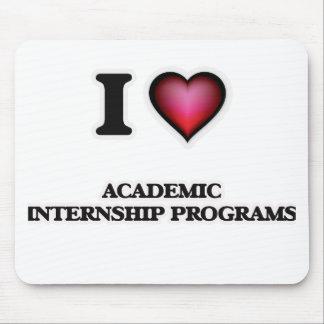 I Love Academic Internship Programs Mouse Pad