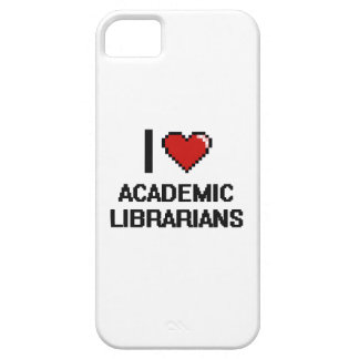 I love Academic Librarians iPhone 5 Cover