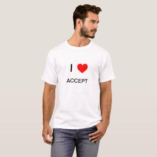 I love Accept T-Shirt