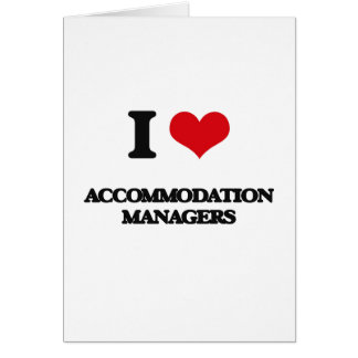 I love Accommodation Managers Card