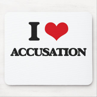 I Love Accusation Mousepads