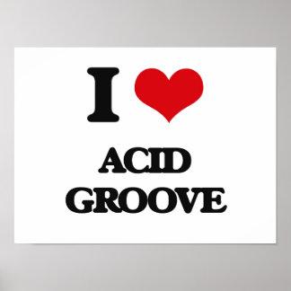 I Love ACID GROOVE Poster
