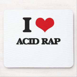 I Love ACID RAP Mousepad