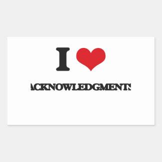 I Love Acknowledgments Rectangular Stickers