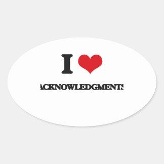 I Love Acknowledgments Sticker