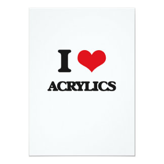 I Love Acrylics 5x7 Paper Invitation Card