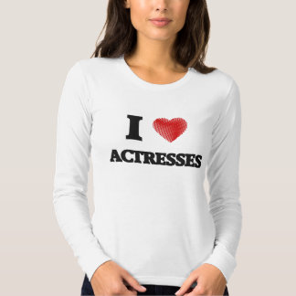 I love Actresses (Heart made from words) T-shirts