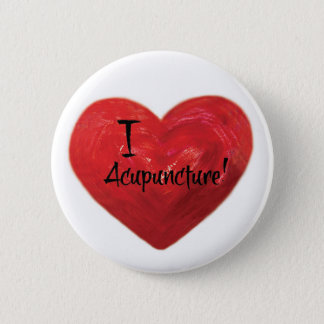 I Love Acupuncture Button Pin