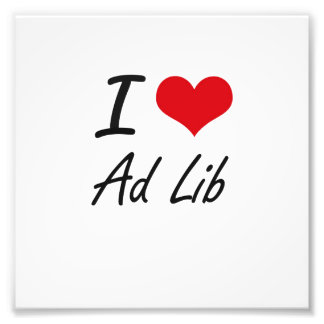 I Love Ad Artistic Design Photographic Print