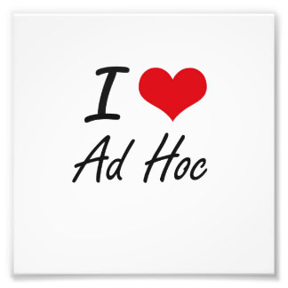 I Love Ad Hoc Artistic Design Photo