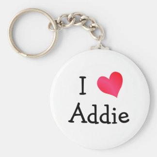 I Love Addie Key Ring