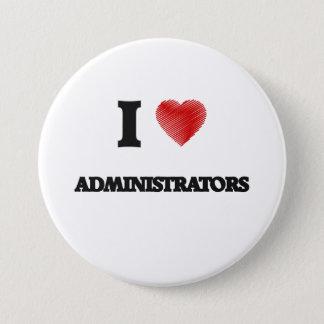I Love Administrators 7.5 Cm Round Badge