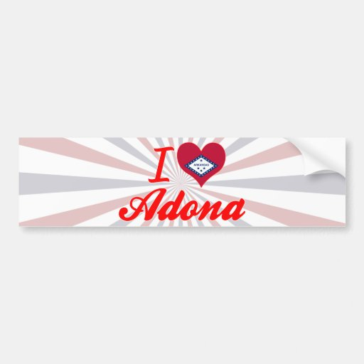 I Love Adona, Arkansas Bumper Stickers