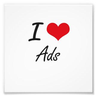 I Love Ads Artistic Design Photo Print